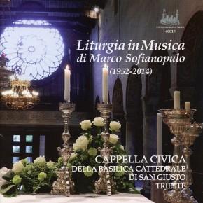 Liturgia in musica di Marco Sofianopulo (1952-2014)